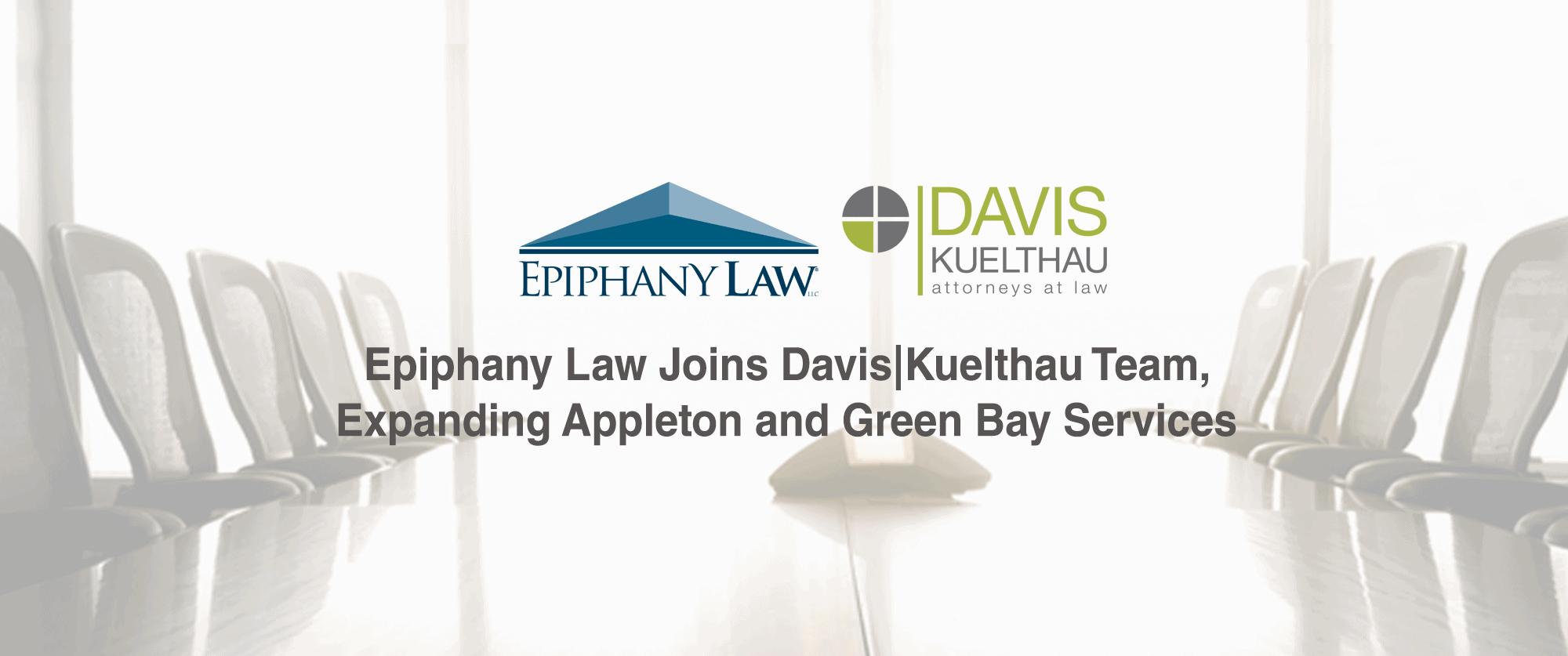 Epiphany Law Joins Davis|Kuelthau